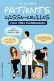 Sonia Camay - Patients casse-couilles - Fous rires aux urgences.