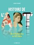 Sonia Chaine - Histoire de l'art - De la Préhistoire au XXIe siècle.
