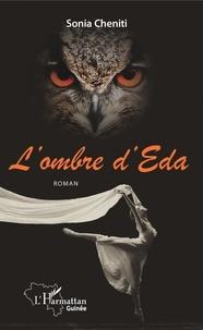 Sonia Cheniti - L'ombre d'Eda. Roman.