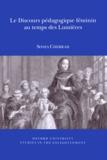 Sonia Cherrad - Le discours pédagogique féminin au temps des Lumières.