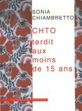 Sonia Chiambretto - CHTO interdit aux moins de 15 ans.