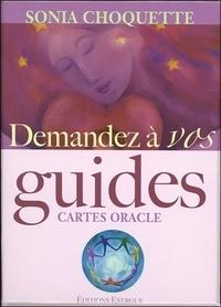 Sonia Choquette - Demandez à vos guides - Cartes oracle.