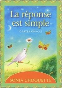 Sonia Choquette - La réponse est simple - Cartes oracles.