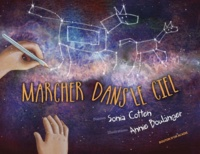 Sonia Cotten et Annie Boulanger - Marcher dans le ciel.