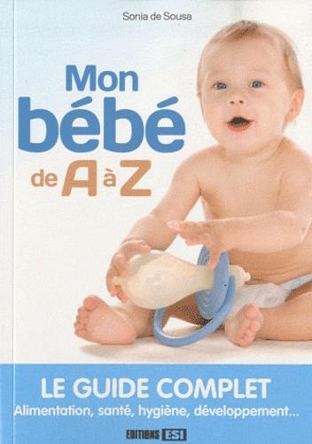 Sonia de Sousa - Mon bébé de A à Z.