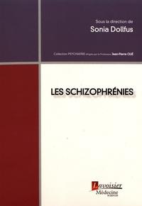 Sonia Dollfus - Les schizophrénies.