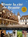 Sonia Dollinger et Armelle Fémelat - Tout la cité de Beaune.