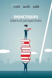 Sonia El Euch et Audrey Groleau - Didactiques: bilans et perspectives.