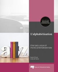 Sonia El Euch et Linda de Serres - L'alphabétisation - Etat des lieux et pistes d'intervention.