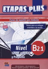 Sonia Eusebio Hermira - Etapas plus Nivel B2.1 - Libro del alumno. 1 CD audio