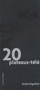 Sonia Ezgulian - 20 Plateaux-télé.