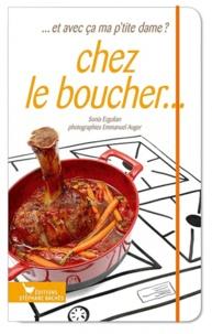 Sonia Ezgulian - Chez le boucher....