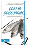 Sonia Ezgulian - Chez le poissonier....