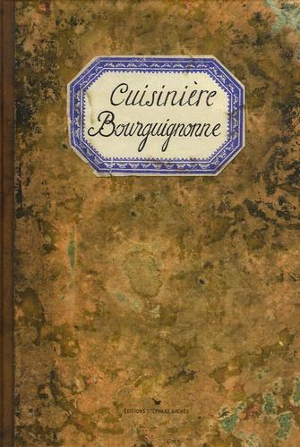 Sonia Ezgulian et Caroline Mignot - Cuisinière Bourguignonne.