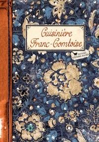 Sonia Ezgulian - Cuisinière Franc-Comtoise.