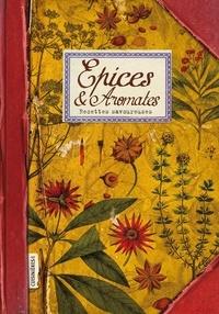 Sonia Ezgulian - Epices & Aromates - Recettes savoureuses.
