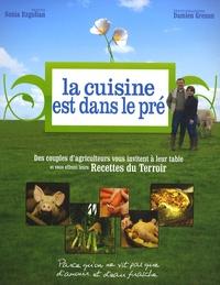Sonia Ezgulian - La cuisine est dans le pré - Les recettes du Terroir !.