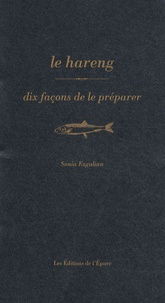 Sonia Ezgulian - Le hareng - Dix façons de le préparer.