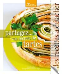 Sonia Ezgulian - Partagez... vos secrets de tartes.