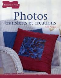 Sonia Français - Photos - Transferts et créations.