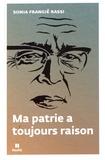 Sonia Frangié Rassi - Ma patrie a toujours raison.