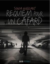 Sonia Guillemet - Requiem pour un cafard.