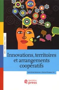 Sonia Karam Guimaraes et Bernard Pecqueur - Innovations, territoires et arrangements coopératifs - Expériences de création d'innovation au Brésil et en France.