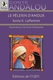 Sonia Laflamme - Le pèlerin d'amour.