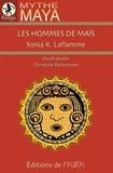 Sonia Laflamme - Les hommes de mais.