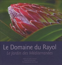 Sonia Lesot et Henri Gaud - Le Domaine du Rayol - Le Jardin des Méditerranées.