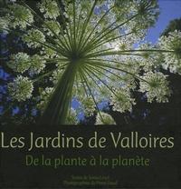 Sonia Lesot et Henri Gaud - Les Jardins de Valloires - De la plante à la planète.