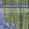 Sonia Lesot et Henri Gaud - Les Jardins en Troc de Bitche - Jardin pour la paix & jardins des rues, édition bilingue français-allemand.