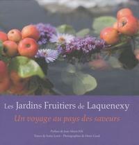 Sonia Lesot - Les Jardins Fruitiers de Laquenexy - Un voyage au pays des saveurs.