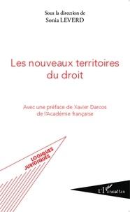 Sonia Leverd - Les nouveaux territoires du droit.