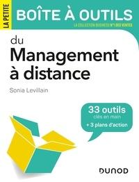 Sonia Levillain - La petite boîte à outils du management à distance - 33 outils clés en main + 3 plans d'action.