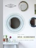 Sonia Lucano - Déco scandinave - 20 projets à réaliser soi-même.