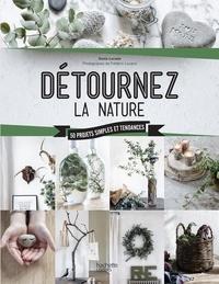Sonia Lucano - Détournez la nature.