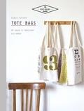 Sonia Lucano - Tote bags - 20 sacs à réaliser soi-même.
