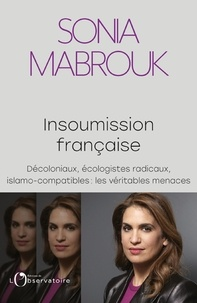 Sonia Mabrouk - Insoumission française.
