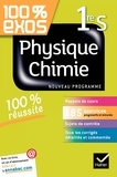 Sonia Madani et Thierry Alhalel - 100% exos Physique-Chimie 1re S.