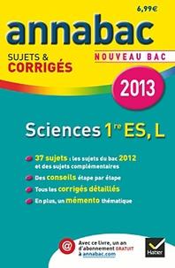 Sonia Madani et Sylvie Guérin-Bodeau - Sciences 1e ES, L - Sujets et corrigés.
