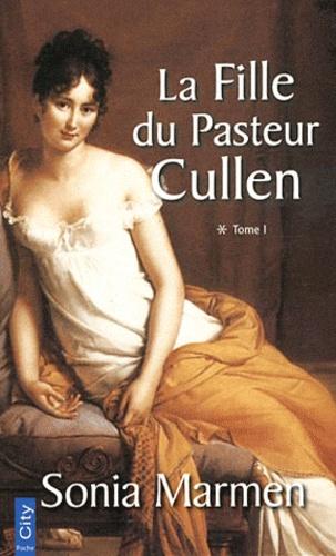 La Fille du Pasteur Cullen Tome 2