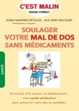 Sonia Martinez Reygaza et Alix Lefief-Delcourt - Soulager votre mal de dos sans médicaments.