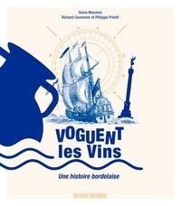 Voguent les vins- Une histoire bordelaise - Sonia Moumen |