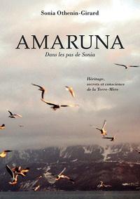 Amaruna, dans les pas de Sonia - Héritage, secrets et conscience de la Terre-Mère.pdf