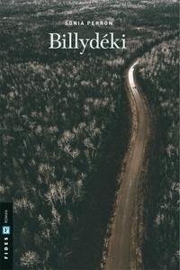 C'est des ebooks gratuits télécharger Billydéki (French Edition) 9782762142815 par Sonia Perron