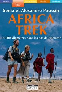 Sonia Poussin et Alexandre Poussin - Africa Trek - 14 000 kilomètres dans les pas de l'Homme.