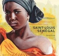 Sonia Privat - Saint-Louis Sénégal.