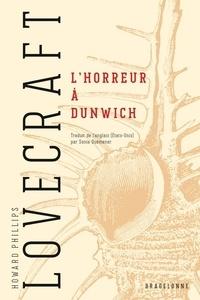 Sonia QUENEMER et H.P. Lovecraft - L'Horreur à Dunwich.