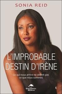 Feriasdhiver.fr L'improbable destin d'Irène - Ce qui nous arrive ne définit pas ce que nous sommes Image